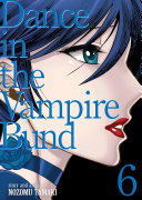 Dance in the Vampire Bund (Special Edition) Vol. 6