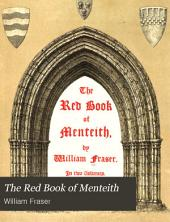 The Red Book of Menteith: Volume 1