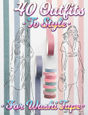 40 Outfits To Style For Washi Tape