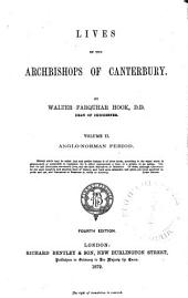 Lives of the Archbishops of Canterbury: Volume 2