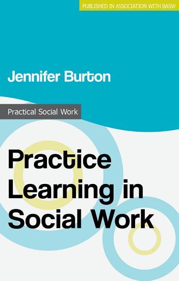 Practice Learning in Social Work PDF