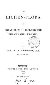The Lichen-flora of Great Britain, Ireland and the Channel Islands