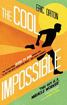 The Cool Impossible