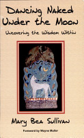 Dancing Naked Under the Moon Uncovering the Wisdom Within PDF