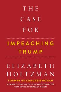 The Case for Impeaching Trump Book