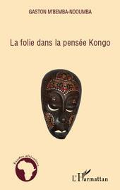 La folie dans la pensée Kongo