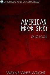 American Horror Story - Murder House Quiz Book: Season One