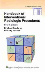 Handbook Of Interventional Radiologic Procedures Book PDF