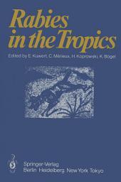 Rabies in the Tropics