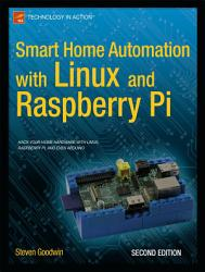 Smart Home Automation With Linux And Raspberry Pi Book PDF