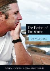 The Fiction of Tim Winton PDF