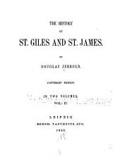 The history of St. Giles and St. James: Volume 2