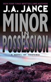 Minor in Possession: A J.P. Beaumont Novel