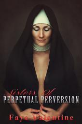 Sisters of Perpetual Perversion
