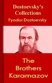 The Brothers Karamazov: Dostoevsky's Collections