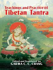 Teachings and Practice of Tibetan Tantra