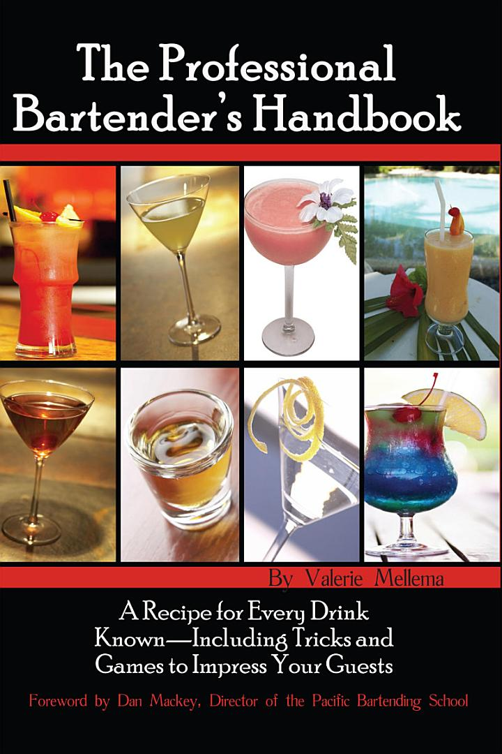 The Professional Bartender's Handbook