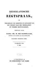 Nederlandsche rechtspraak, of Verzameling van arresten en gewijsden van den Hoogen raad der Nederlanden: Deel 109