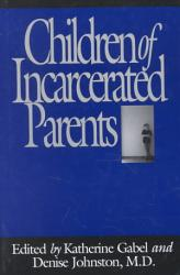 Children Of Incarcerated Parents Book PDF