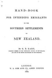 Hand-Book for intending Emigrants to the Southern Settlements of New Zealand