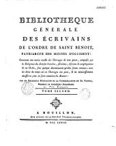 Bibliothèque générale des écrivains de l'Ordre de Saint Benoit, patriarche des moines d'Occident