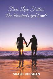 Does Love Follow The Newton's 3rd Law?