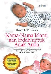 Nama Islami nan Indah Untuk Anak Anda
