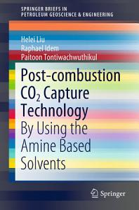 Post combustion CO2 Capture Technology