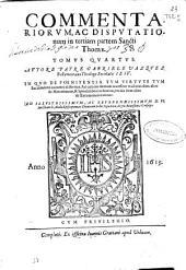 Commentariorum ac disputationum in Tertiam partem Sancti Thomae: tomus quartus