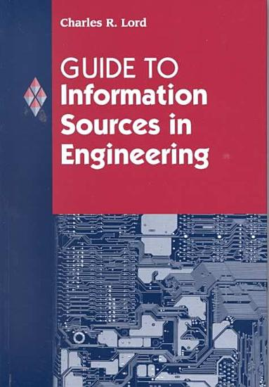 Guide to Information Sources in Engineering PDF