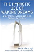 The Hypnotic Use of Waking Dreams PDF