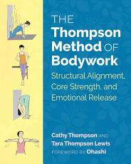 The Thompson Method of Bodywork PDF