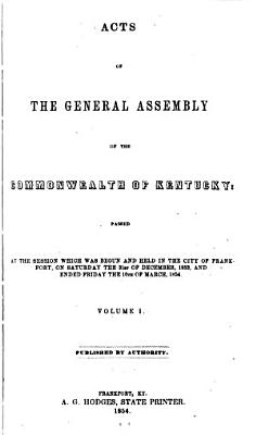 Acts of the General Assembly of the Commonwealth of Kentucky  Passed PDF