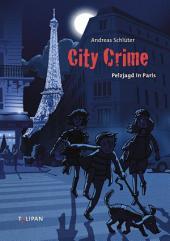 City Crime - Pelzjagd in Paris