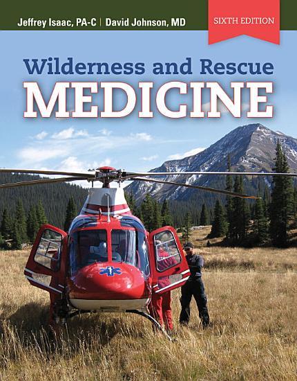 Wilderness and Rescue Medicine PDF