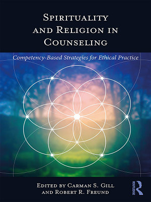 Spirituality and Religion in Counseling