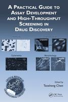 A Practical Guide to Assay Development and High Throughput Screening in Drug Discovery PDF