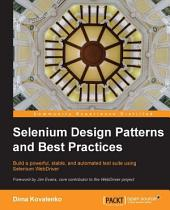 Selenium Design Patterns and Best Practices