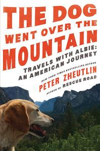 The Dog Went Over the Mountain Book