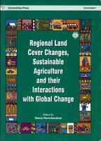 Regional Land Cover Changes  Sustainable Agriculture and Their Interactions with Global Change PDF