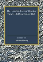The Household Account Book of Sarah Fell of Swarthmoor Hall PDF