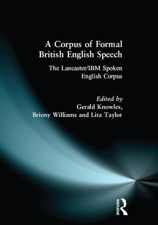 A Corpus of Formal British English Speech PDF