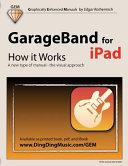 GarageBand for IPad   How It Works