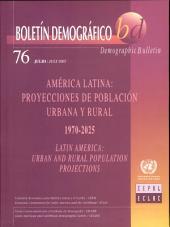América Latina: Proyecciones de Población Urbana Y Rural 1970-2025