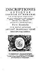 Inscriptiones antiquae in Etruriae urbibus exstantes ...