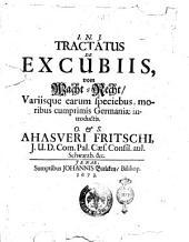 I.N.J. Tractatus de excubiis, vom Wacht-Recht variisque earum speciebus, moribus cumprimis Germaniae introductis O. & S. Ahasveri Fritschi ...