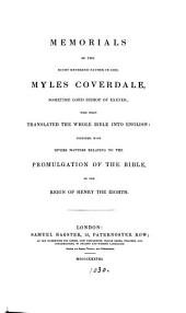 Memorials of ... Myles Coverdale [by J.J. Lowndes.].