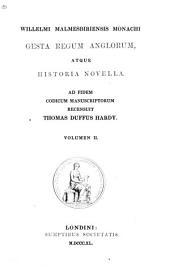 Gesta regum anglorum atque historia novella: Volume 7