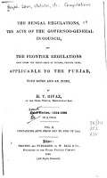 The Bengal Regulations  the Acts of the Governor general in Council  and the Frontier Regulationss     Applicable to the Punjab PDF