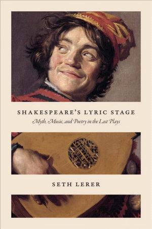 Shakespeare s Lyric Stage PDF